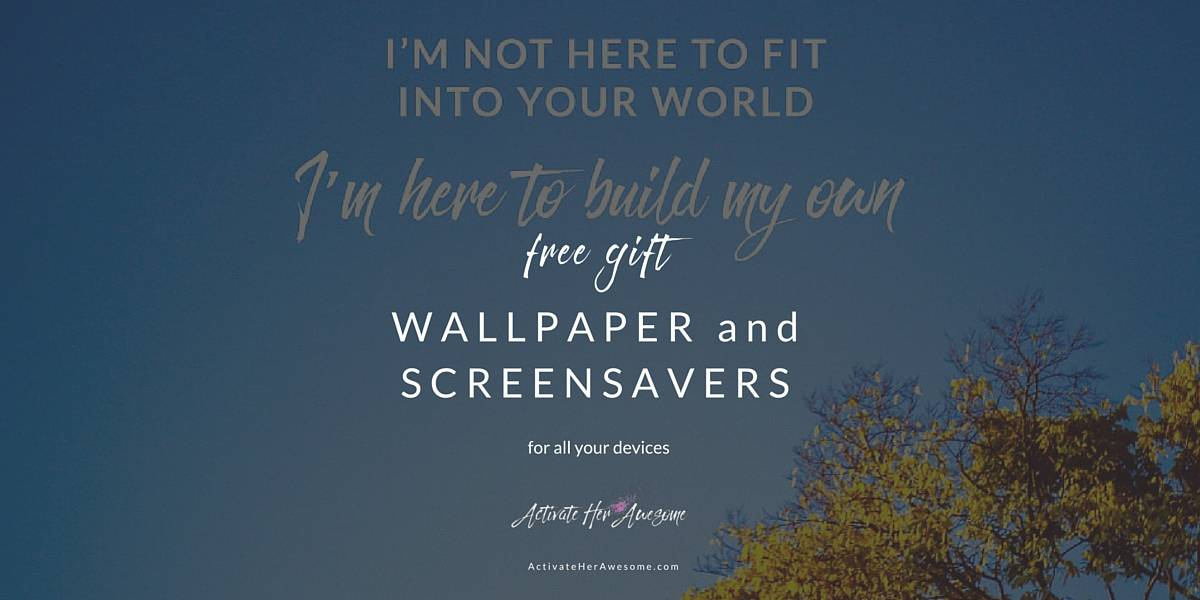 Free Screen Savers and Wallpaper via Krista Smith | ActivateHerAwesome.com