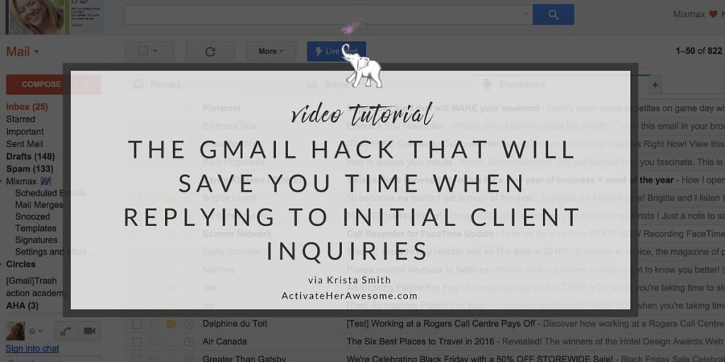 The Gmail Hack that will save you time when replying to initial client inquiries