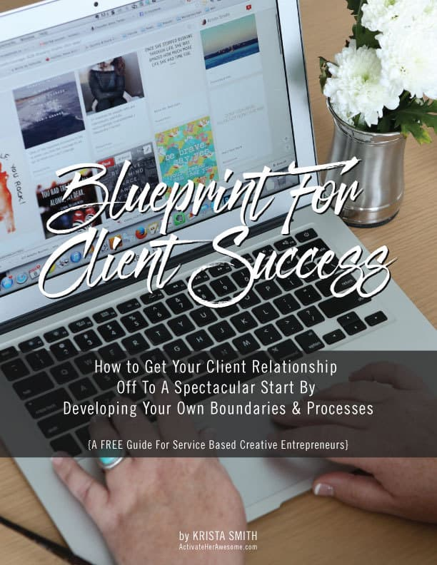 Bluprint for Client Success by Krista Smith of ActivateHerAwesome.com