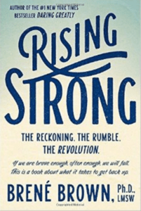 Rising Strong, Recommended by Krista Smith ActivateHerAwesome.com