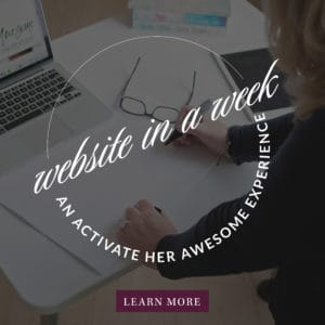Website In a Week with Krista Smith via ActivateHerAwesome.com