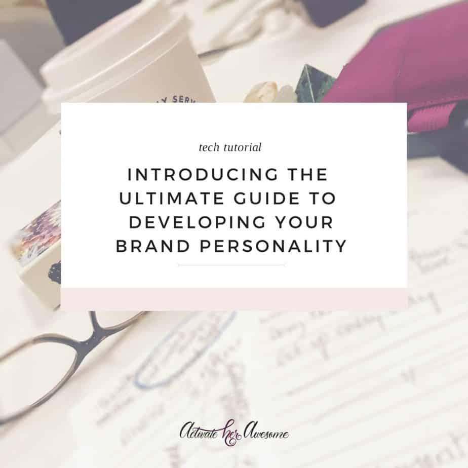 Introducing the Ultimate Guide to Developing Your Brand Personality