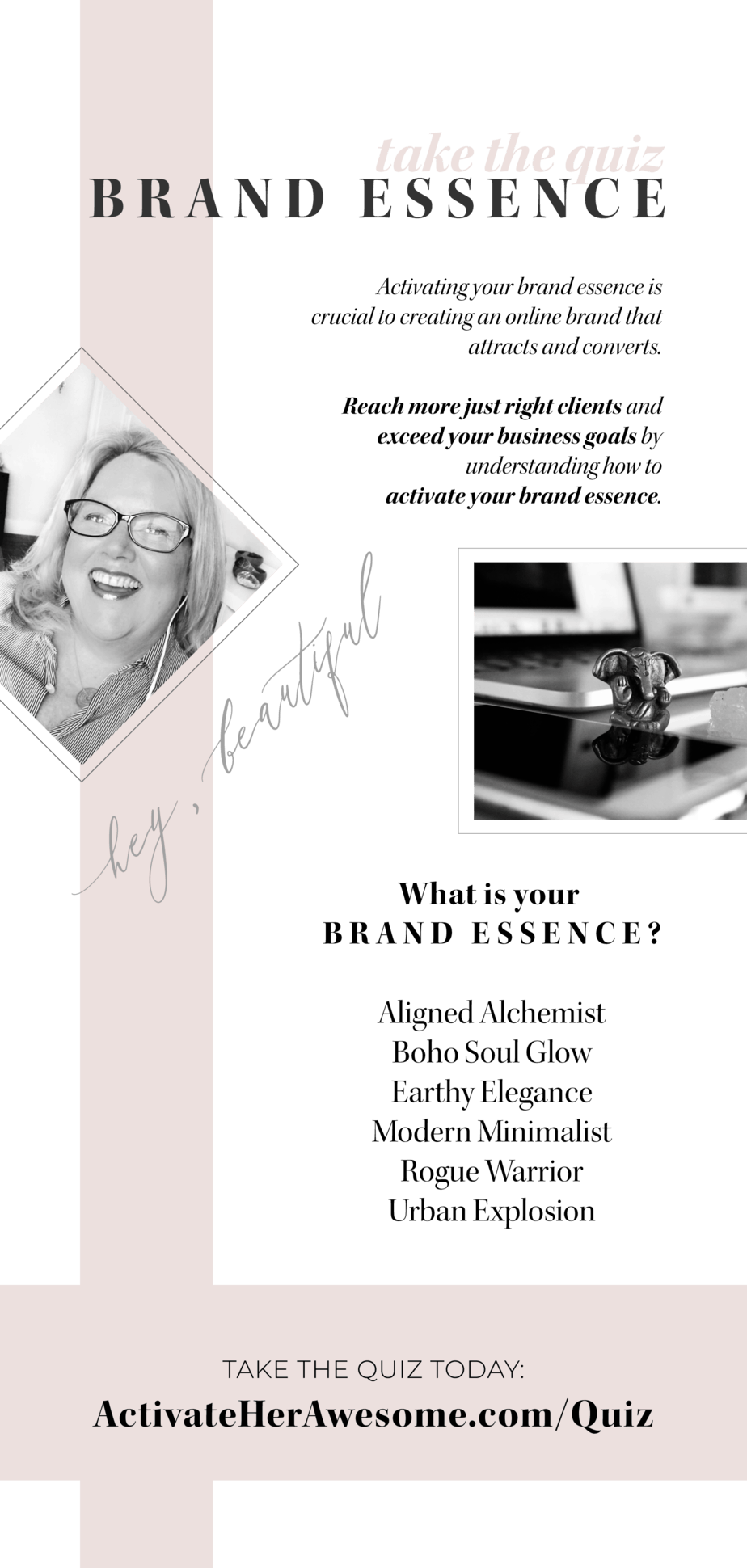 Do you want to Activate your Brand Essence Today? TAKE THE QUIZ at ActivateHerAwesome.com/Quiz