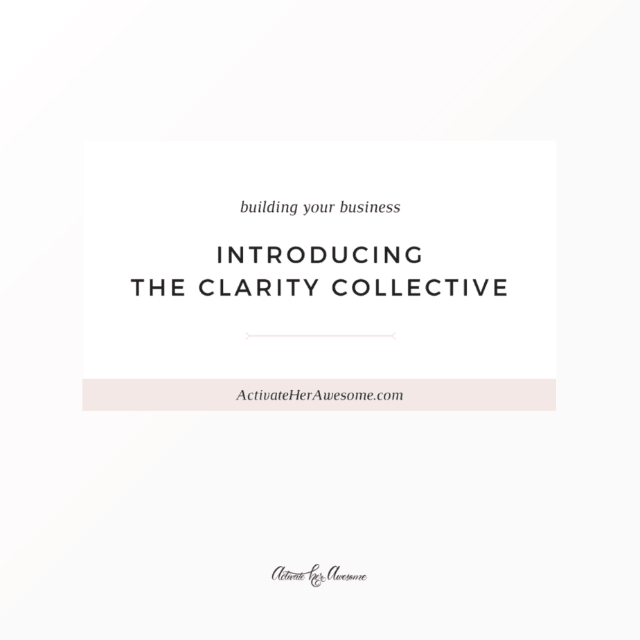 Introducing The Clarity Collective   An Online Community Hosted by Krista Smith, ActivateHerAwesome.com