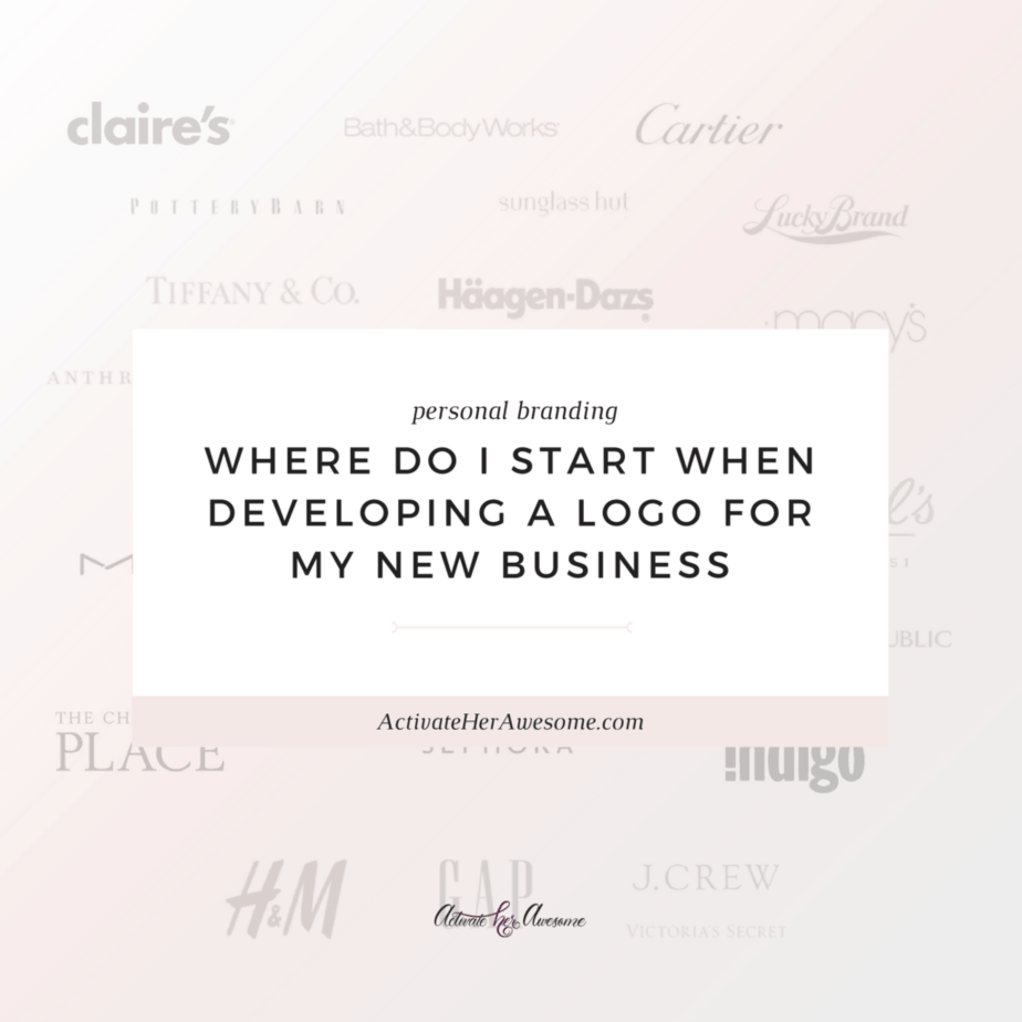 Where do I start when developing a logo for my new business__ via Krista Smith at ActivateHerAwesome.com