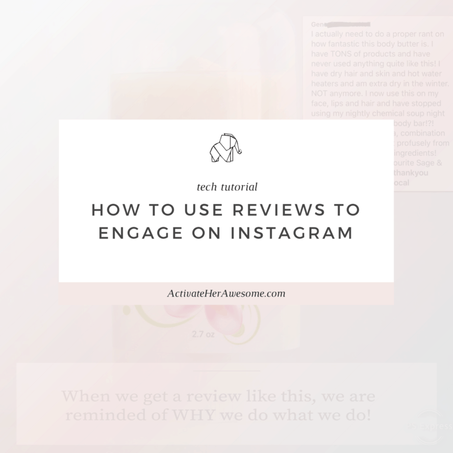 How to Use Reviews to Engage on Instagram _ via Krista Smith at ActivateHerAwesome.com