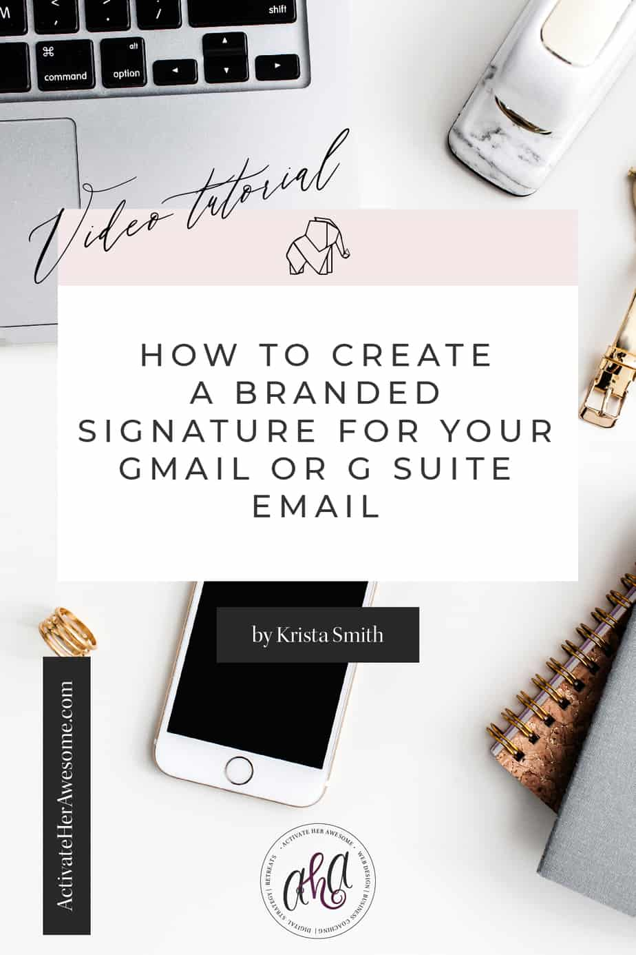 Watch this easy-to-follow video tutorial showing you how you can create a totally branded and strategic signature for your Gmail or G Suite Email Address by Krista Smith at ActivateHerAwesome.com