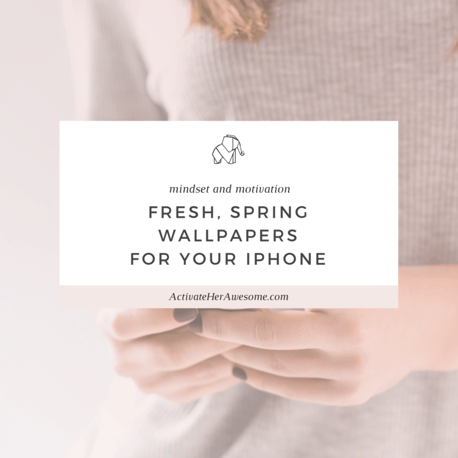 Spring Wallpaper for your iPhone and Mobile Devices via Krista Smith at ActivateHerAwesome.com
