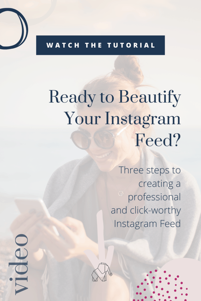 Beautify Your Instagram Feed by Krista Smith ActivateHerAwesome.com