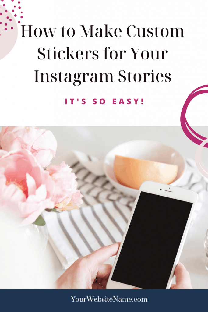 How to Make Custom Stickers for your Instagram Stories with Krista Smith ActivateHerAwesome.com_