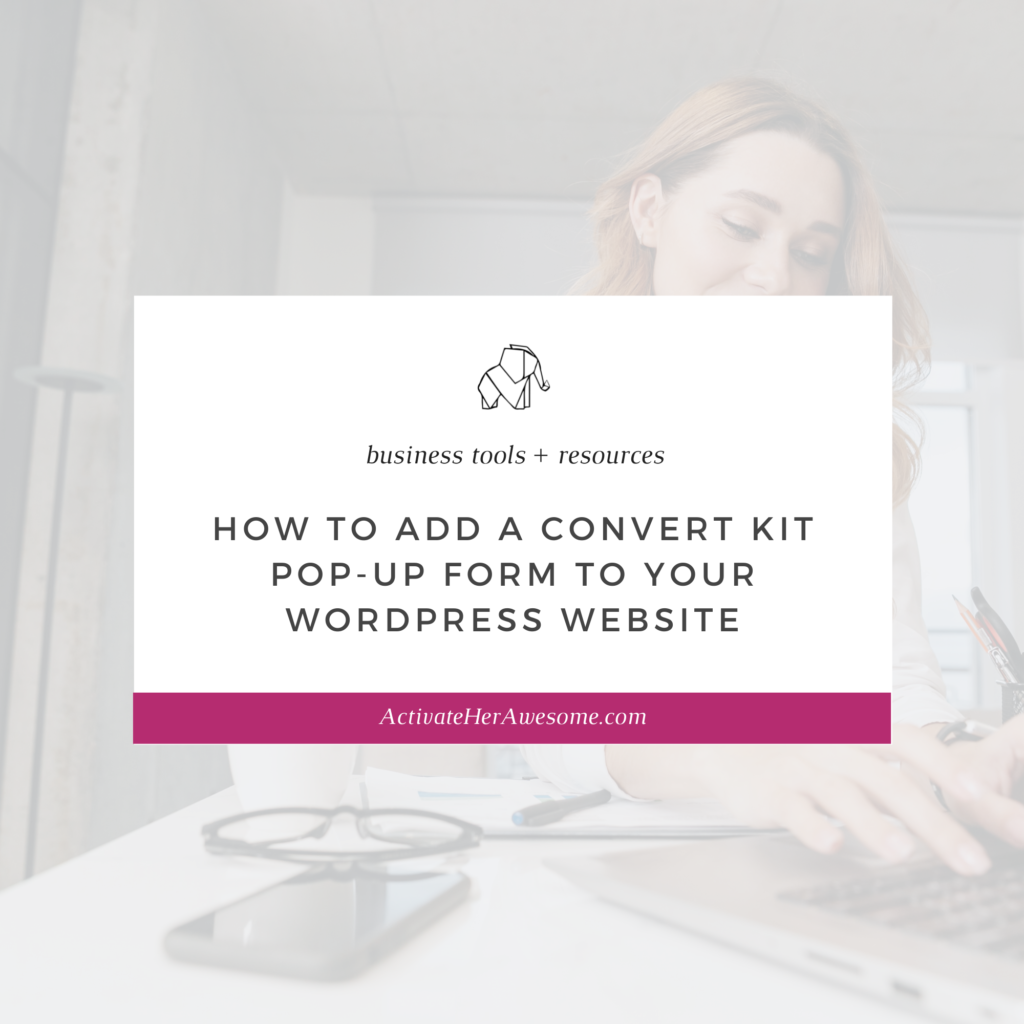 How to Add a Convert Kit Pop-up Form to Your Wordpress Website by Krista Smith
