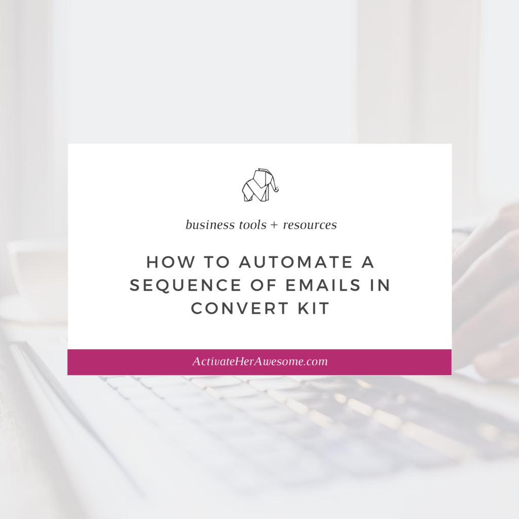 How to Automate a Sequence of Emails in Convert Kit by Krista Smith