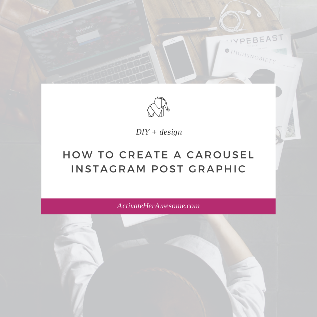How to Create a Carousel Instagram Post Graphic by Krista Smith