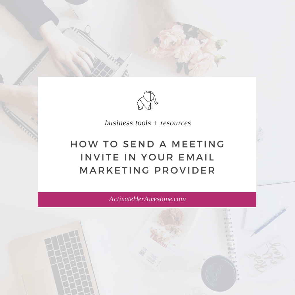 How to Send a Meeting Invite in Your Email Marketing Provider by Krista Smith