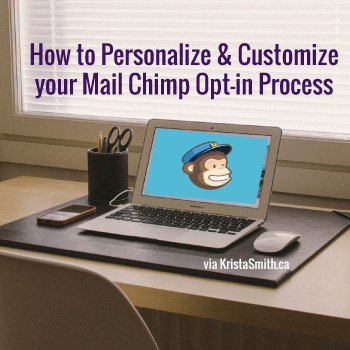 How-To-Personalize-and-Customize-your-MailChimp-OPT-in
